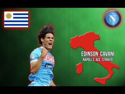 Edinson Cavani – Napoli's Ace Striker