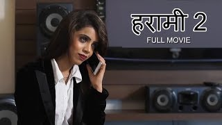 Harami 2 - Full Movie | New Hindi Short Film 2019 | Latest Bollywood Hindi Movies 2019