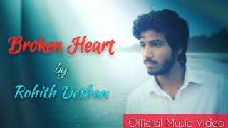 Broken Heart [2017] New Hindi Sad Heart Touching Song