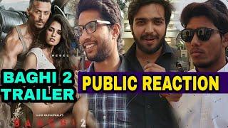 Baaghi 2 Trailer Public Reaction & Review | Tiger shroff | Disha Patani | Sajid nadiawala,Baaghi 2