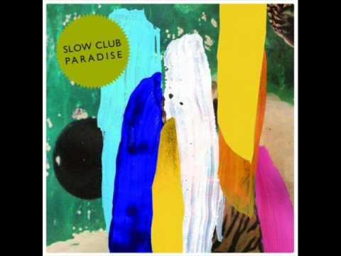 Slow Club - Hackney Marsh