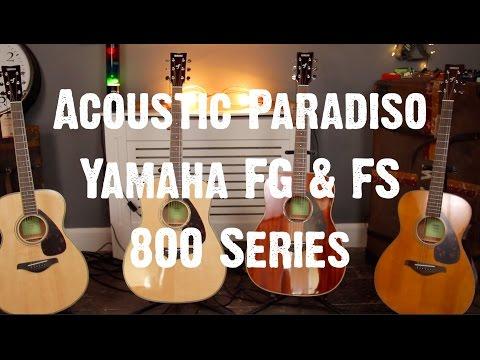 Acoustic Paradiso - Yamaha 800 Series Guitars