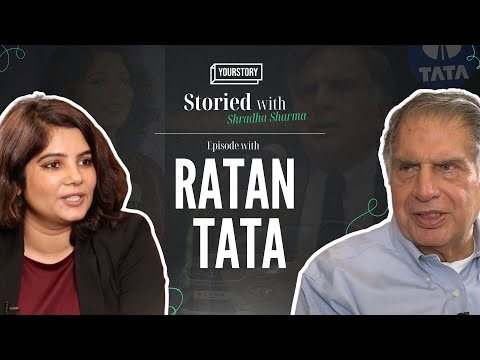 Ratan Tata on early life, learnings and love for startups | Storied with Shradha Sharma | Episode 01