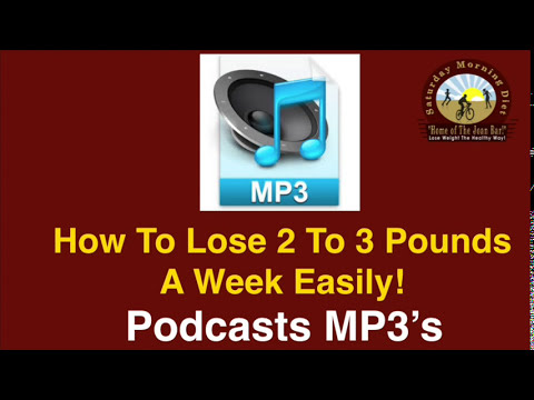 MP3 OF HOW TO LOSE 2 TO 3 POUNDS A WEEK EASILY! Saturday Morning Diet