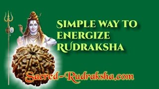 Simple energizing/purifying the Rudraksha.