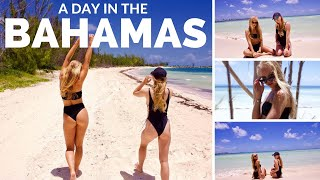 A DAY IN THE BAHAMAS