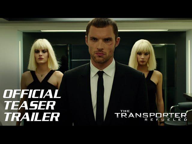 The Transporter Refueled - Official Teaser Trailer