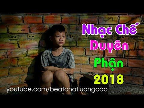 LK Nhạc Chế Duyên Phận 2018   Nỗi Lòng Của Con   Tuyển tập nhạc chế Duyên Phận hay nhất 2018 thumbnail