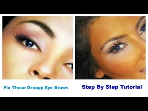 Fix Those Droopy Eye Brows ~ Step By Step Tutorial