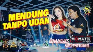 Download lagu MENDUNG TANPO UDAN | RENA MOVIES FT SODIQ NEW MONATA | DUET MAUT | NEW MONATA