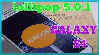 Análisis Review android 5.0.1 lollipop Samsung galaxy s4
