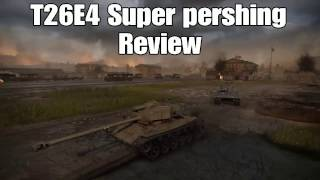 T26E4 Super pershing review World of tanks PS4