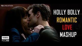 HollyBolly LoveMashup2018 The Hollywood Bollywood