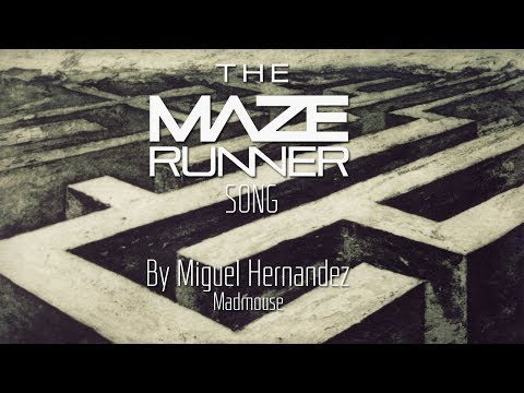 The Maze Runner Song - Madmouse