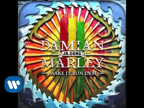 Skrillex & Damian Jr Gong Marley - Make It Bun Dem Audio
