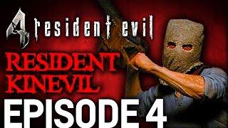 Resident Evil 4 Episode 4 - Resident Kinevil