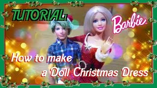 TUTORIAL: Abito Natalizio per Barbie - How to make a Doll Christmas Dress (ITA)
