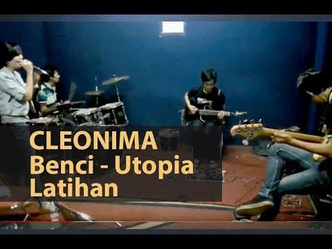CLEONIMA - BENCI (UTOPIA COVER) - LATIHAN