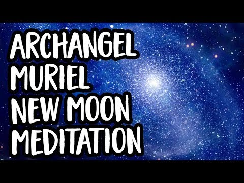 New Moon Guided Meditation with Archangel Muriel