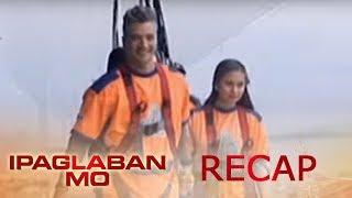 Ipaglaban Mo Recap: Pasaway
