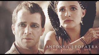 [Rome] Antony & Cleopatra » The Power Of Love
