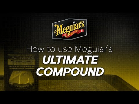 How to use Meguiar's® Ultimate Compound