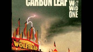 Watch Carbon Leaf Unknown Bride video