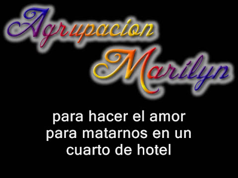 Agrupacion Marilyn - a escondidas (letra)