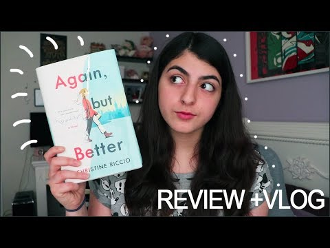 READING VLOG + REVIEW   Again, But Better by Christine Riccio