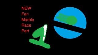 NEW Fan Marble Race - Part 1