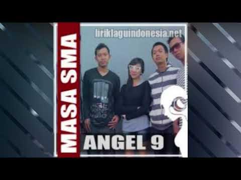 Lagu Perpisahan sekolah - Masa Sma Angel 9 Band ( HD Audio )