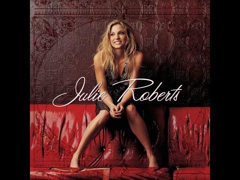 Julie Roberts - The Chance