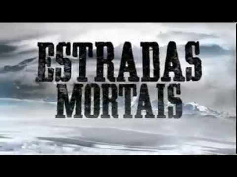 ESTRADAS MORTAIS - Domingo, às 23h