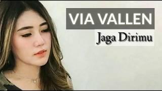 Via Vallen - jaga dirimu (Lyrics)