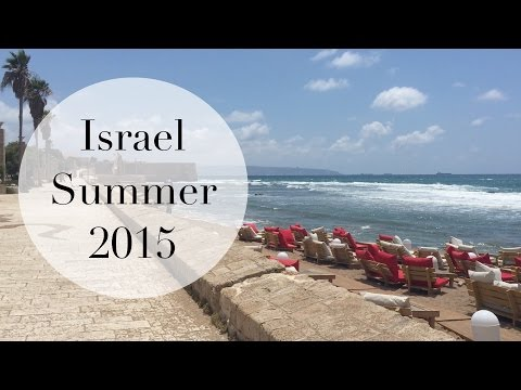 My Summer in Israel! 2015 Travel Vlog
