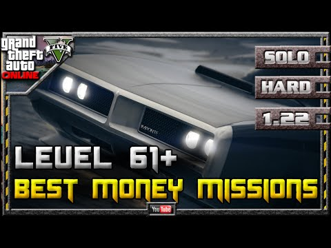 GTA 5 Online - Best Money Missions for High Level Players 1.22 (Farming Guide SOLO Hard GTA V 1.21)
