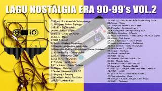Download lagu KUMPULAN LAGU NOSTALGIA ERA TAHUN 90 99's Vol 2