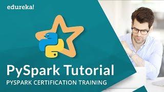 Pyspark Tutorial | Introduction to Apache Spark with Python | PySpark Training | Edureka