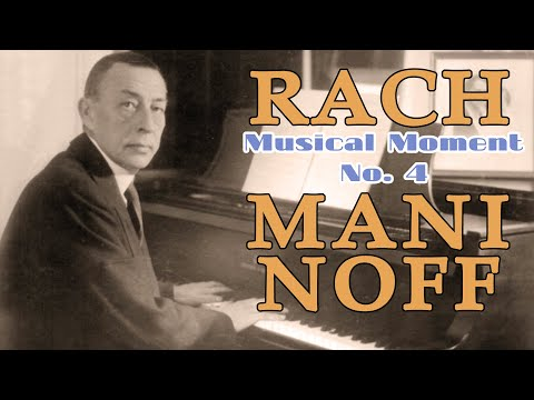Vadim Chaimovich plays Rachmaninov's Musical Moment no. 4 (from the Six moments musicaux op.16) PS: Please support the artist by purchasing his recordings
