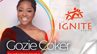 Gozie Coker | The Ignite Series | Aim Higher Africa