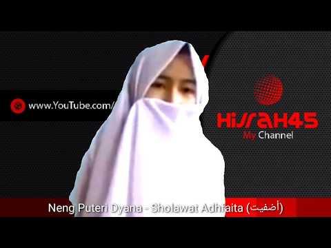Sholawat Adhfaita (أضفيت) - Neng Puteri Diana