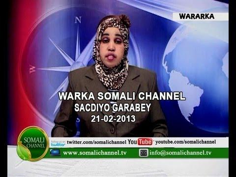 WARKA SOMALI CHANNEL IYO SACDIYO GARABEY 21 02 2013