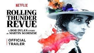 Rolling Thunder Revue: A Bob Dylan Story By Martin Scorsese | Trailer | Netflix