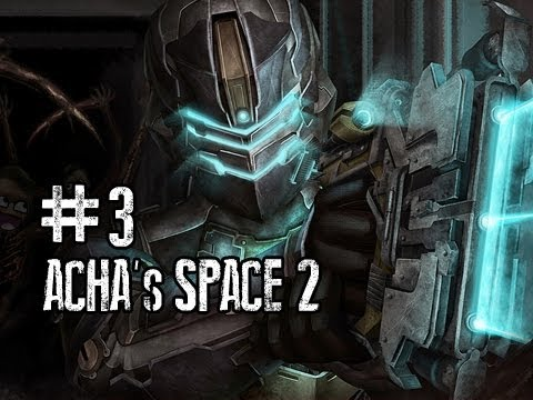 Dead Space 2 con Acha - Episodio 3 -