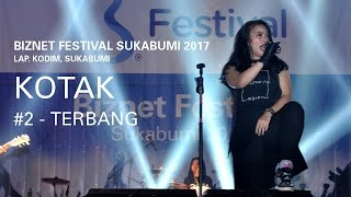 Biznet Festival Sukabumi 2017 : Kotak - Terbang