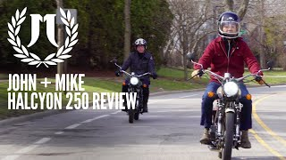 Janus Experience: John & Mike's Halcyon 250 Motorcycle Review