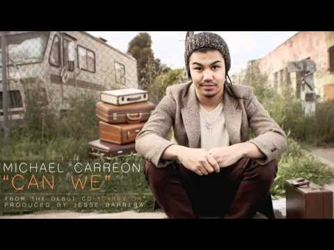 Michael Carreon - Can We