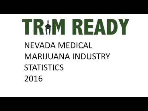Nevada Medical Marijuana Industry Statistics - TRIM READY™