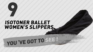 Isotoner Ballet Women's Slippers // New & Popular 2017