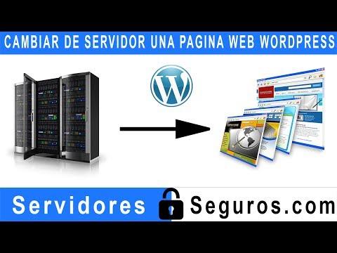CAMBIAR DE SERVIDOR UNA PAGINA WEB WORDPRESS